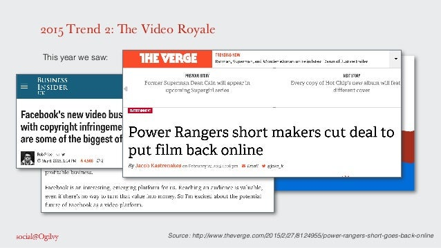 2015 Trend 2: The Video Royale ! This year we saw: ! ! ! ! ! ! ! Source: http://www.theverge.com/2015/2/27/8124955/power-r...