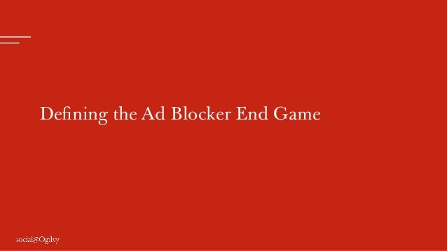 Defining the Ad Blocker End Game
