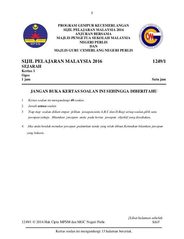 2 [Lihat halaman sebelah 1249/1 © 2016 Hak Cipta MPSM dan MGC Negeri Perlis SULIT SULIT SIJIL PELAJARAN MALAYSIA 2016 1249...