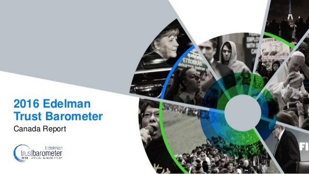 Canada Report 2016 Edelman Trust Barometer