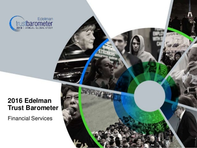 Financial Services 2016 Edelman Trust Barometer