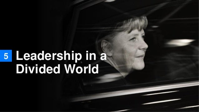 5 Leadership in a Divided World