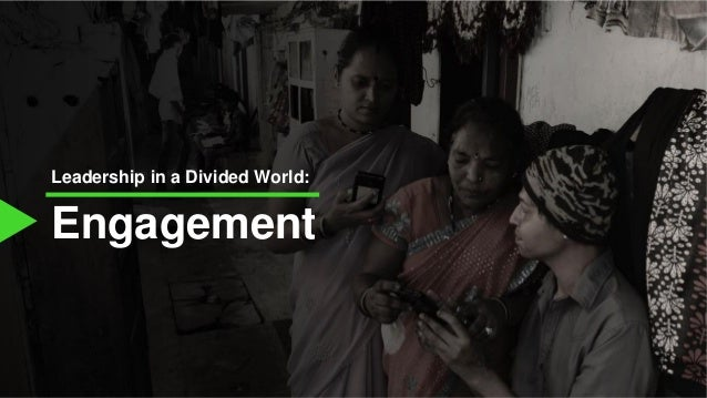 Engagement Leadership in a Divided World: