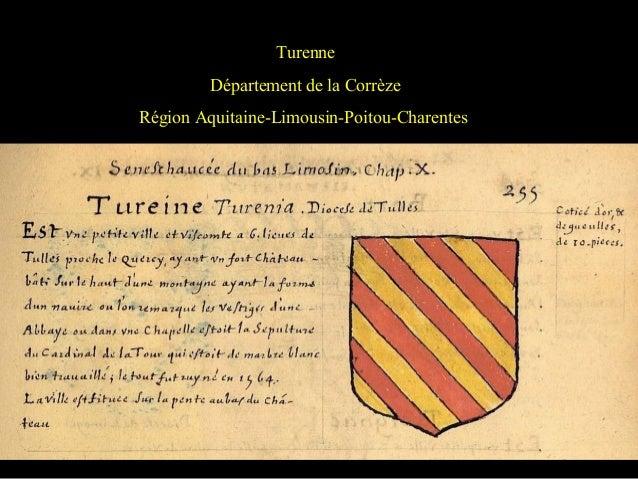 Turenne Département de la Corrèze Région Aquitaine-Limousin-Poitou-Charentes
