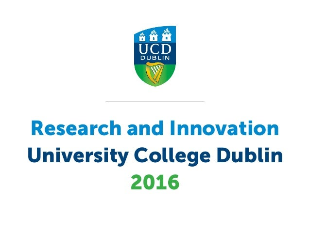 Research and Innovation   University College Dublin 2016