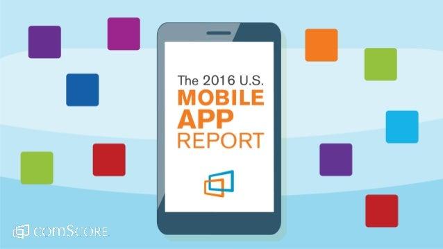ComScore 2016 U S Mobile App Report