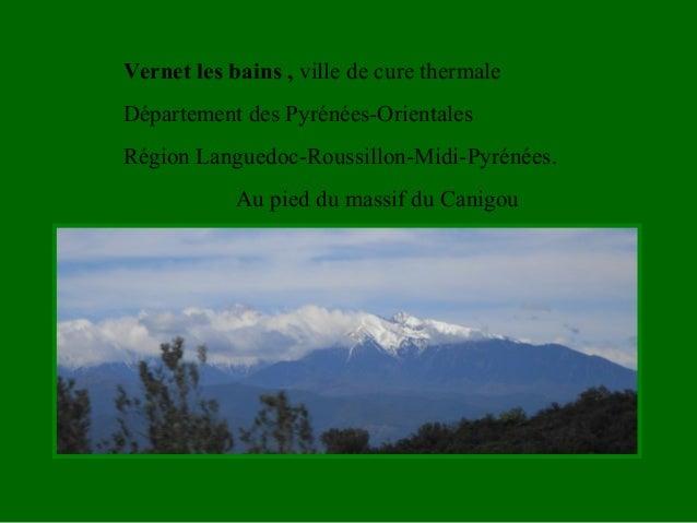 Vernet les bains , ville de cure thermale Département des Pyrénées-Orientales Région Languedoc-Roussillon-Midi-Pyrénées. A...