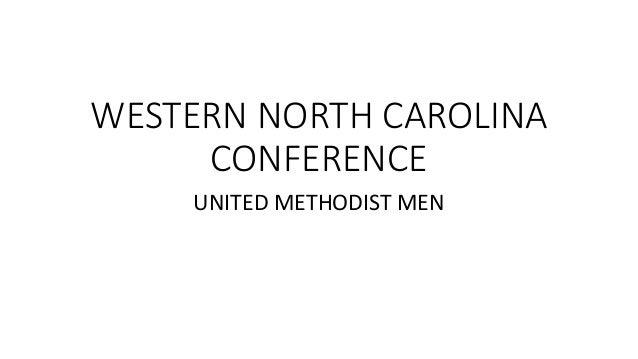 WESTERN NORTH CAROLINA CONFERENCE UNITED METHODIST MEN