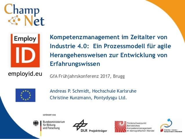 GfA Frühjahrskonferenz 2017, Brugg Andreas P. Schmidt, Hochschule Karlsruhe Christine Kunzmann, Pontydysgu Ltd. Kompetenzm...