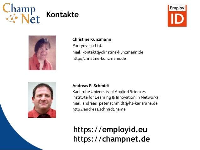 13 Kontakte Christine Kunzmann Pontydysgu Ltd. mail: kontakt@christine-kunzmann.de http://christine-kunzmann.de Andreas P....