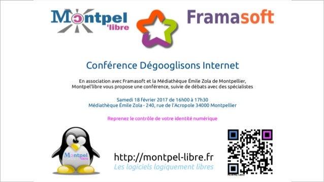 19/01/2016 Montpel'libre – Lycée Nevers de Montpellier Internet pour le meilleur et pour le pire 1
