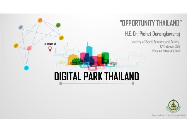 "Powered by Ministry of Digital Economy and Society @ SRIRACHA DIGITAL PARK THAILANDDIGITAL PARK THAILAND ""OPPORTUNITY THAI..."