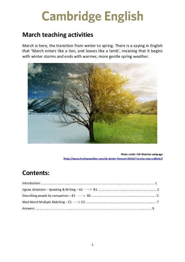 1 March teaching activities March is here, the transition from winter to spring. There is a saying in English that 'March ...
