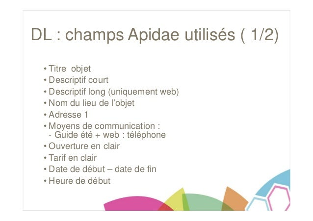 partenariat apidae dauphin lib r. Black Bedroom Furniture Sets. Home Design Ideas