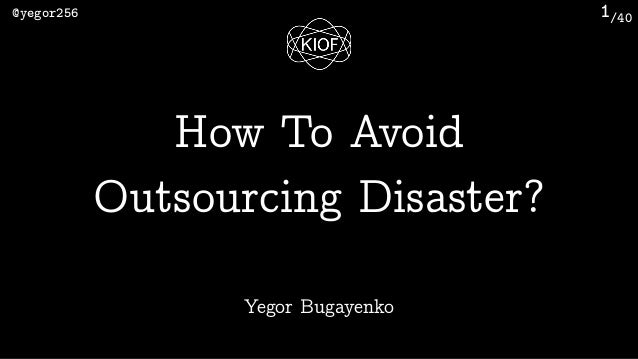 /40@yegor256 1 Yegor Bugayenko How To Avoid