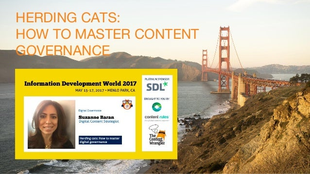 HERDING CATS: HOW TO MASTER CONTENT GOVERNANCE