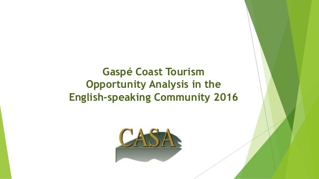 Gaspé Coast Tourism Opportunity Analysis in the English-speaking Community 2016