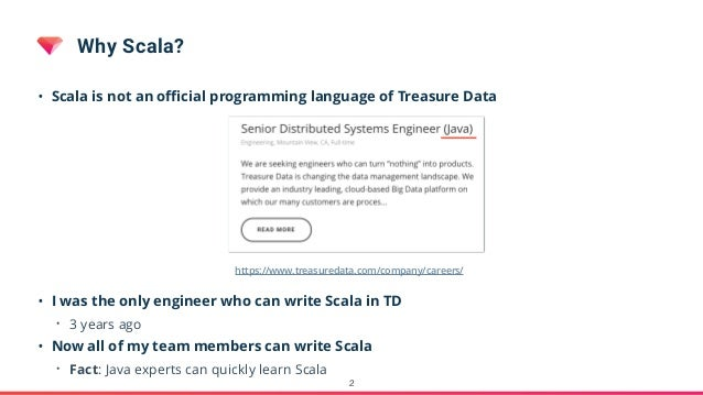 Scala at Treasure Data Slide 2