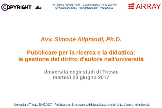 Avv. Simone Aliprandi, Ph.D. – Copyright-Italia.it / Array Law Firm www.copyright-italia.it – www.aliprandi.org – www.arra...