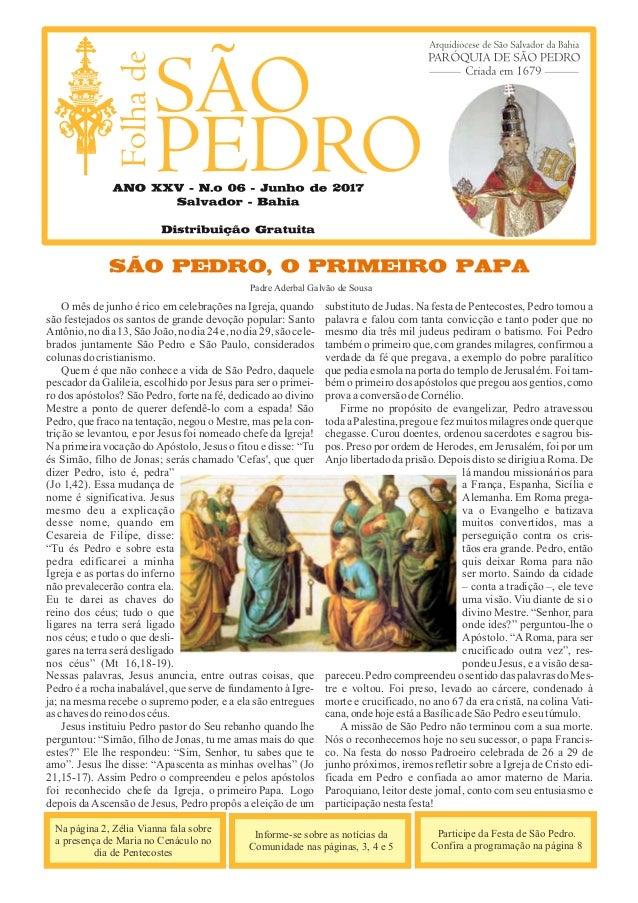 O mês de junho é rico em celebrações na Igreja, quando são festejados os santos de grande devoção popular: Santo Antônio,n...