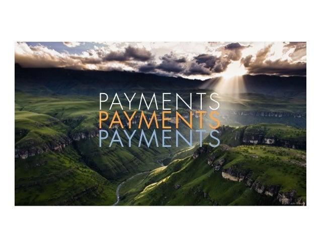 © 2017 Juan Llanos PAYMENTS PAYMENTS PAYMENTS
