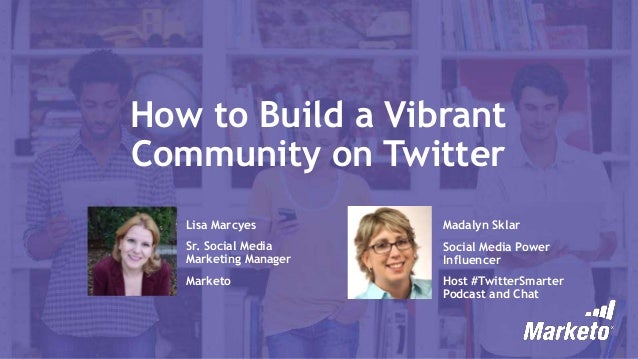 How to Build a Vibrant Community on Twitter