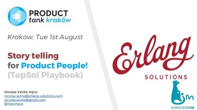 www.erlang-solutions.com Nicolas Vérité, Nÿco nicolas.verite@erlang-solutions.com nicolas.verite@gmail.com @nyconyco Krako...