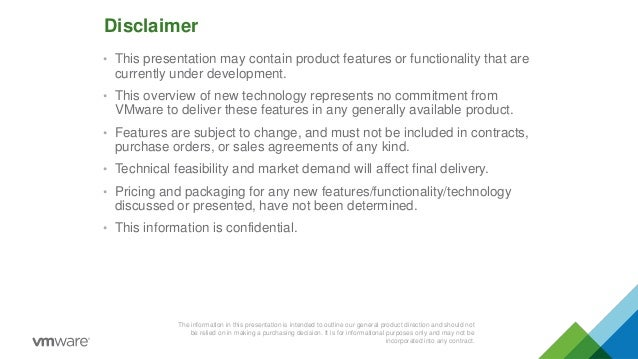 Disclaimer The information in this presentation is intended to outline our general product direction and should not be rel...