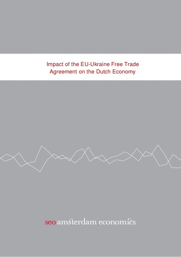 Impact Of The Eu Ukraine Free Trade Agreement On The Dutch Economy