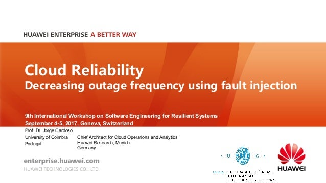 Cloud Reliability: Decreasing outage frequency using fault