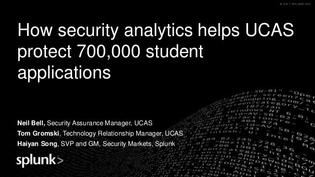 How security analytics helps UCAS protect 700,000 student