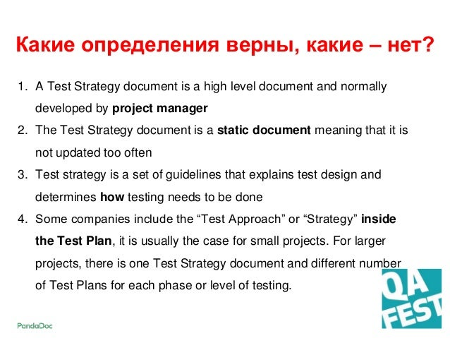 1. A Test Strategy document is a high level document and normally developed by project manager 2. The Test Strategy docume...