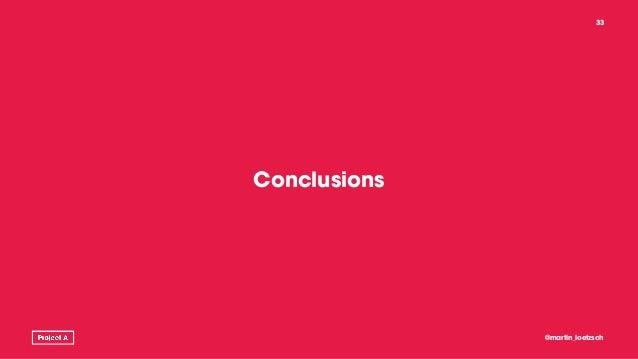 Conclusions @martin_loetzsch 33