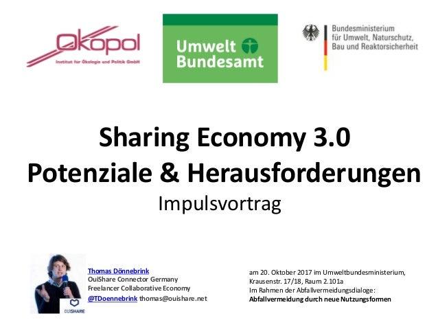 Sharing Economy 3.0 Potenziale & Herausforderungen Impulsvortrag Thomas Dönnebrink OuiShare Connector Germany Freelancer C...