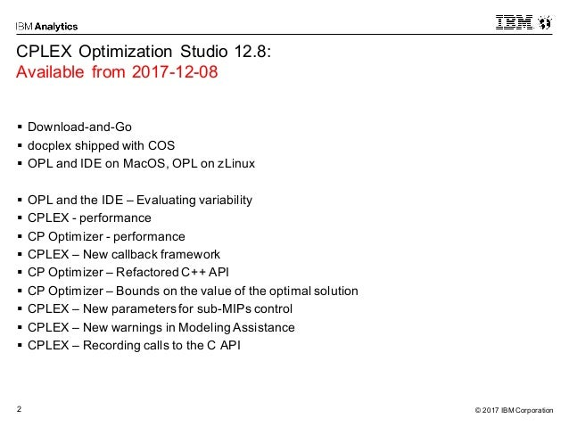 CPLEX Optimization Studio 12 8 - What's New