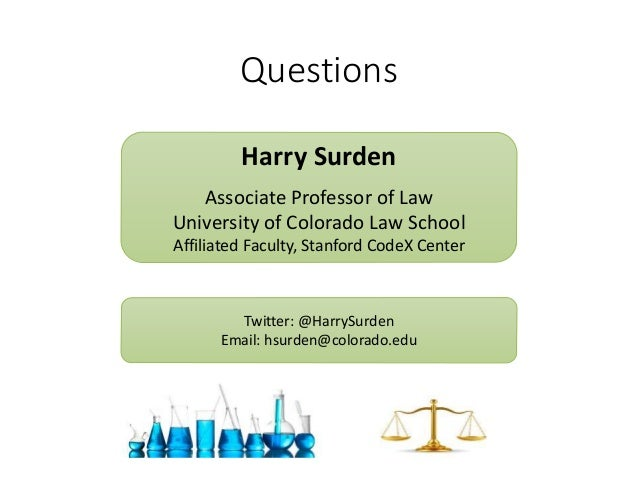 Questions Harry Surden Associate Professor of Law University of Colorado Law School Affiliated Faculty, Stanford CodeX Cen...