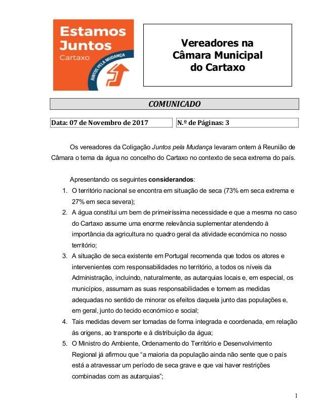 1 Vereadores na Câmara Municipal do Cartaxo COMUNICADO  Data:07deNovembrode2017 N.ºdePáginas:3   Os vereado...