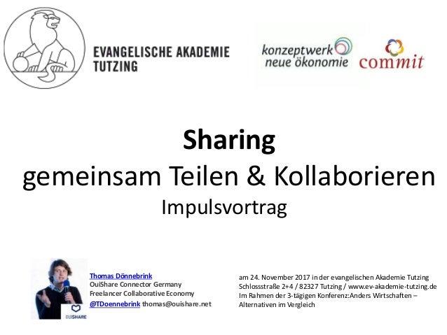 Sharing gemeinsam Teilen & Kollaborieren Impulsvortrag Thomas Dönnebrink OuiShare Connector Germany Freelancer Collaborati...