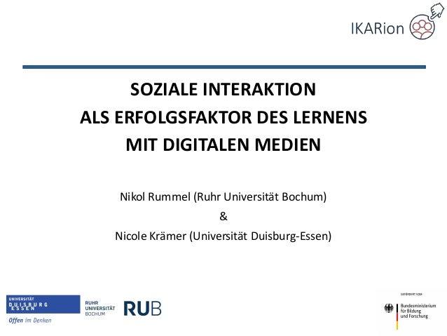 Soziale Interaktion als Erfolgsfaktor des Lernens mit digitalen Medien SOZIALE INTERAKTION ALS ERFOLGSFAKTOR DES LERNENS M...