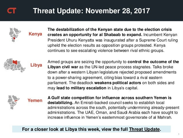1 Threat Update: November 28, 2017 For a closer look at Libya this week, view the full Threat Update. The destabilization ...