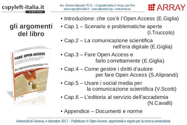 Come gestire i diritti per fare Open Access (Genova, dic. 2017) Slide 3