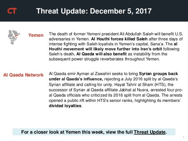 1 Threat Update: December 5, 2017 For a closer look at Yemen this week, view the full Threat Update. Yemen The death of fo...