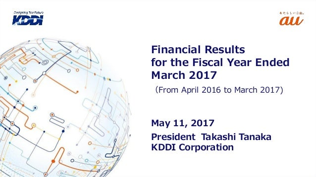 Financial Results for the Fiscal Year Ended March 2017