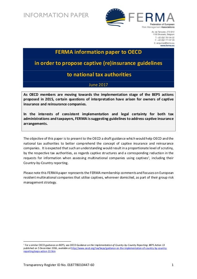 INFORMATION PAPER Transparency Register ID No. 018778010447-60 1 FERMA information paper to OECD in order to propose capti...