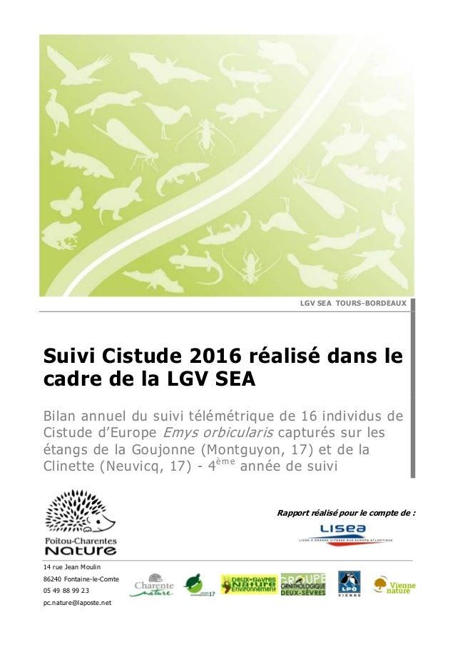 14 rue Jean Moulin 86240 Fontaine-le-Comte 05 49 88 99 23 pc.nature@laposte.net Rapport réalisé pour le compte de : LGV SE...