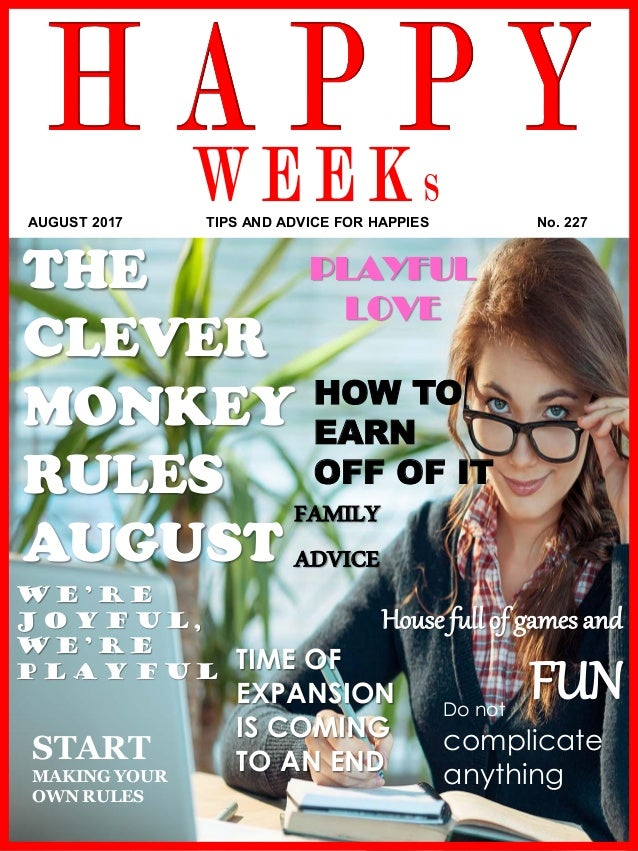 www.akademiestesti.webs.com HOW TO EARN OFF OF IT PLAYFUL LOVE THE CLEVER MONKEY RULES AUGUST FAMILY ADVICE TIME OF EXPANS...