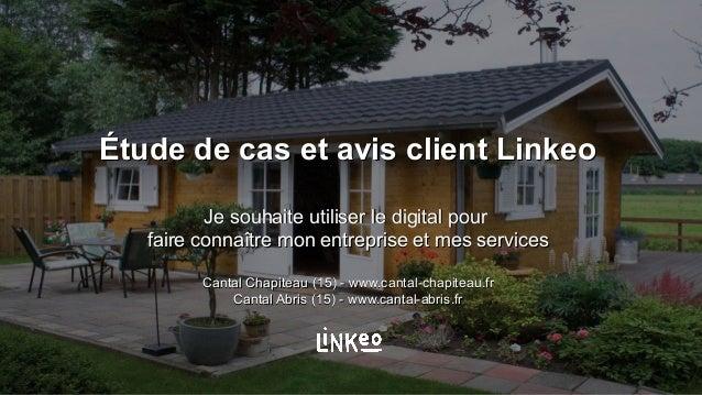 Étude de cas et avis client LinkeoÉtude de cas et avis client Linkeo Je souhaite utiliser le digital pourJe souhaite utili...