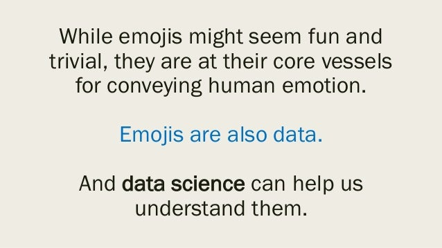 Analyzing the data § Use regular expressions in R, along with Unicode emoji dictionaries, to extract emojis from tweets § ...