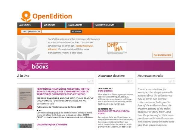 5 OpenEdition • ZentralesFachportalundPublikationsplattformfürfranzösischeGeistes‐ undSozialwissenschaftenseit199...