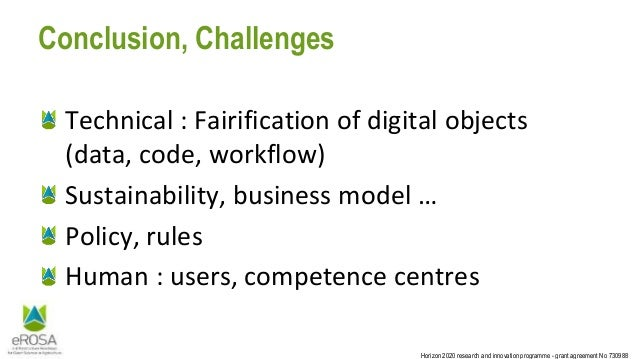 Horizon 2020 research and innovation programme - grant agreement No 730988 Conclusion, Challenges Technical : Fairificatio...